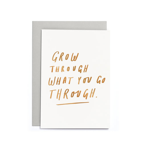 Grow Through What You Go Through Small Card