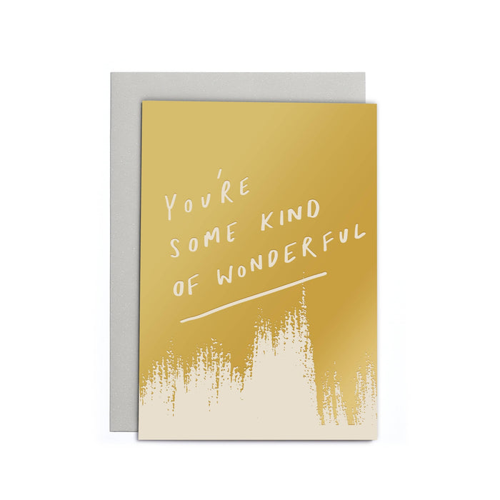 You're Some Kind of Wonderful Small Card