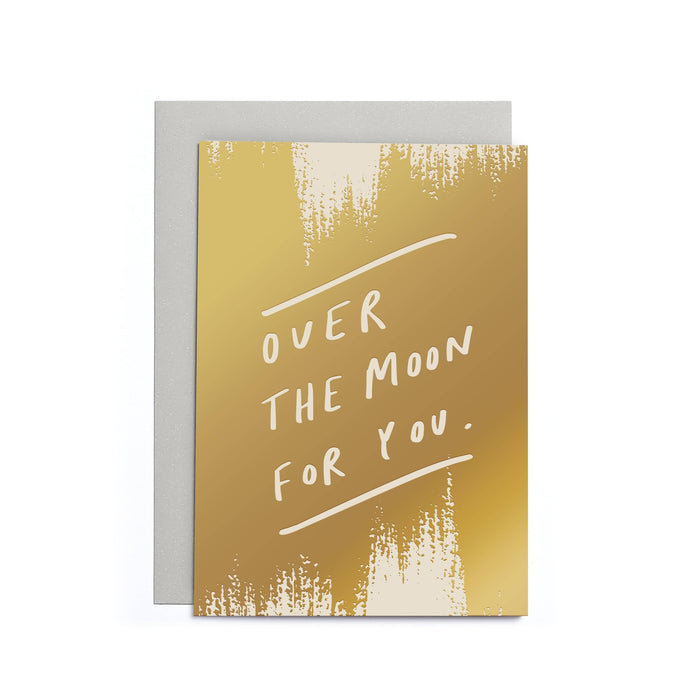 Over the moon for you quote card