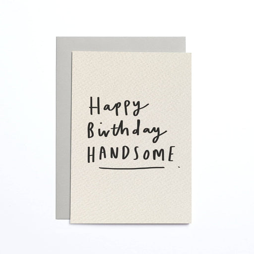Happy Birthday Handsome Cream Small Card