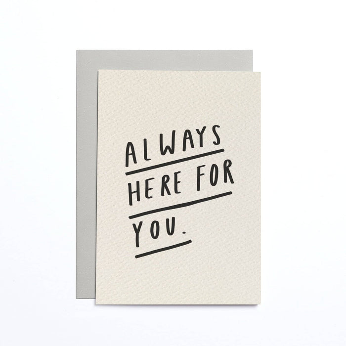 Always Here For You Cream Small Card