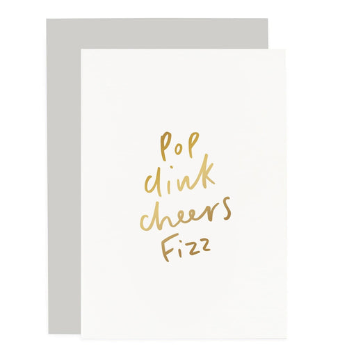 Pop Clink Fizz Cheers Sentiments Card