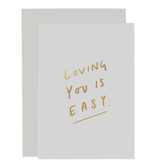 Loving you is easy Sentiments Card