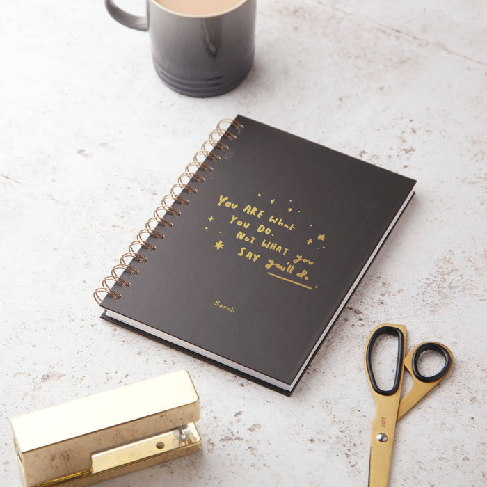 What You'll Say and Do Hardback Notebook