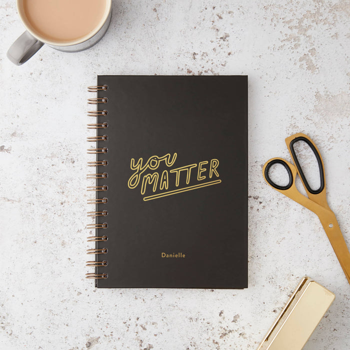 You Matter Hardback Notebook