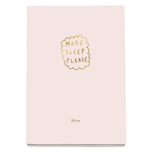 More Sleep Please Personalised Notebook
