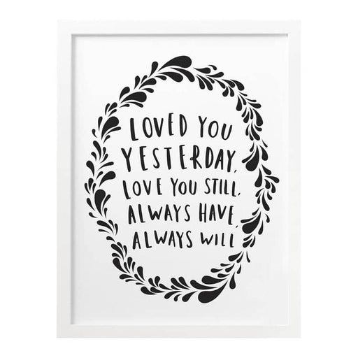 Always will love you poem print