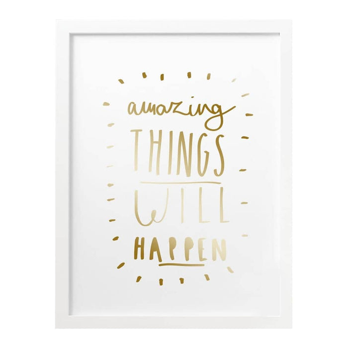 Amazing Things Gold Quote Print