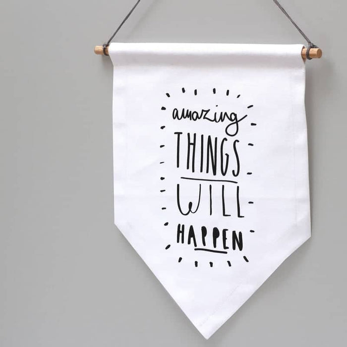 amazing things wall banner flag