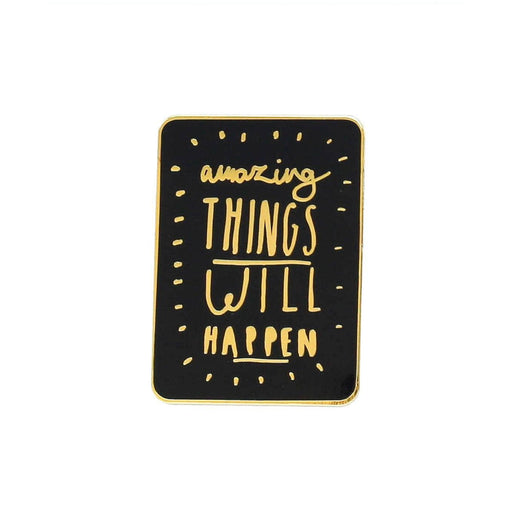 Amazing Things Enamel Pin