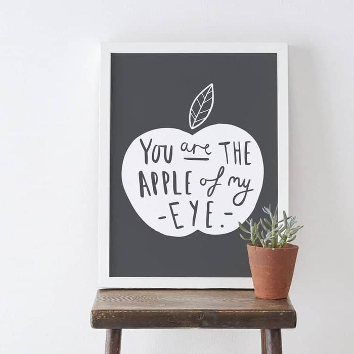 Apple of my eye typography print