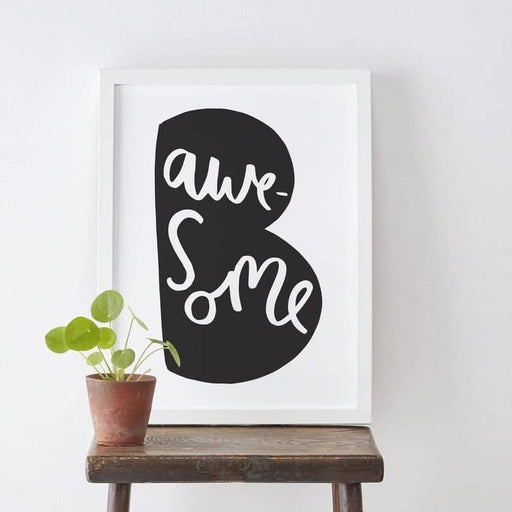 be awesome typography print