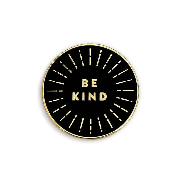 be kind enamel pin