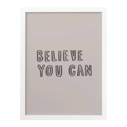 believe you can art print