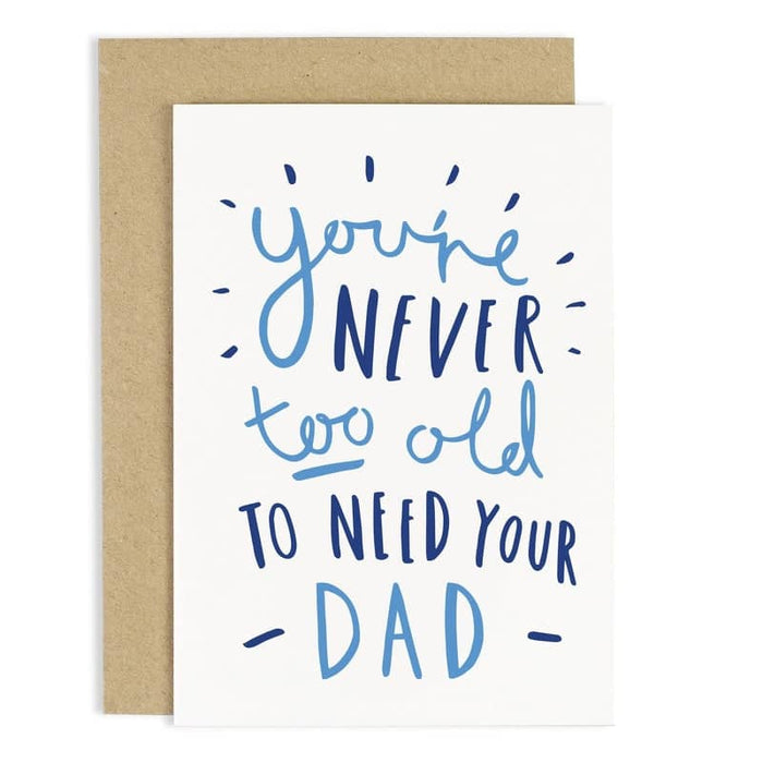 never too old father's day card