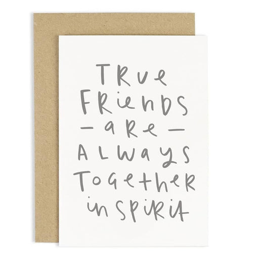 True friends are always together in spirit friendship card