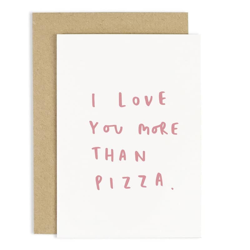 love you more than pizza card
