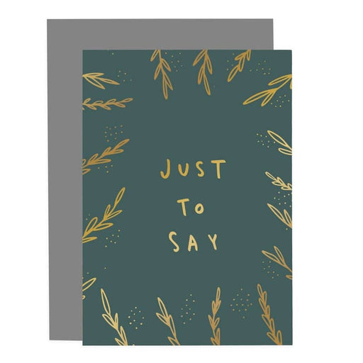 just to say greenery card