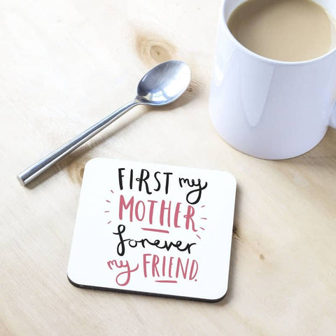 First My Mother Coaster