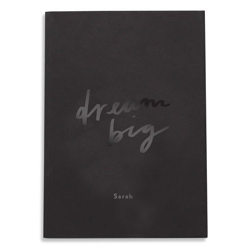 Dream Big Personalised BLACK Notebook