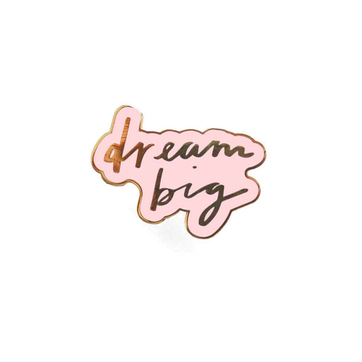 dream big pink enamel pin