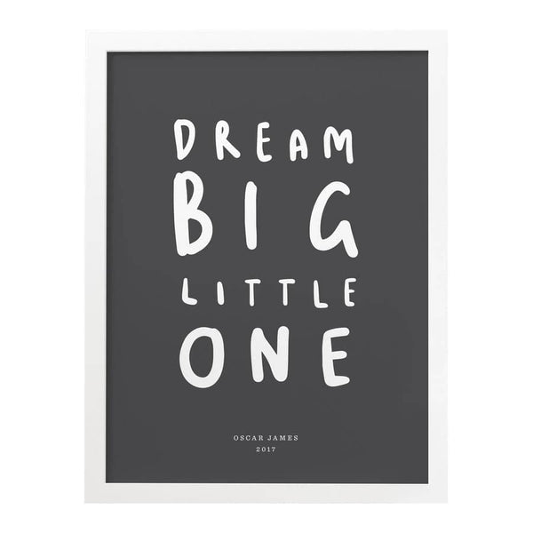 dream big little one print