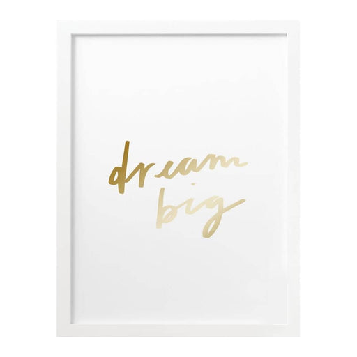 Dream Big Quote Gold Art Print
