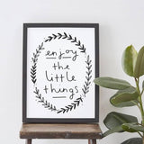 enjoy the little things positive quote print