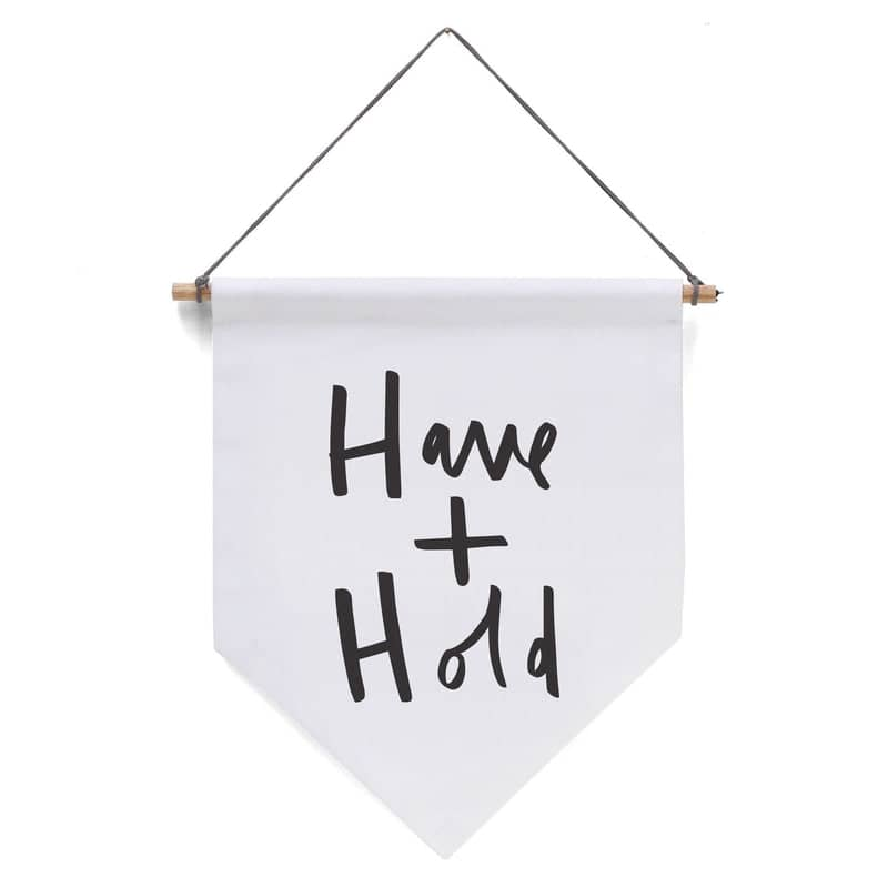 have and hold wedding banner flag
