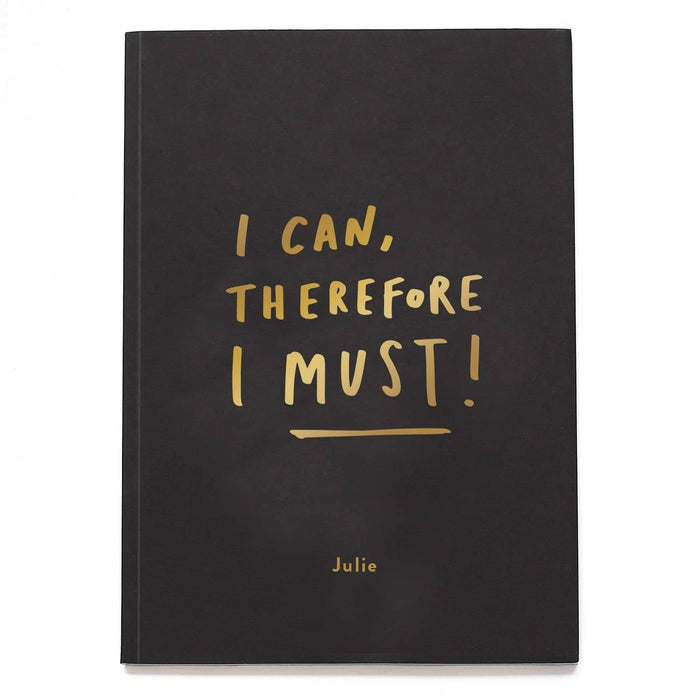 I Can Therefore I Must notebook
