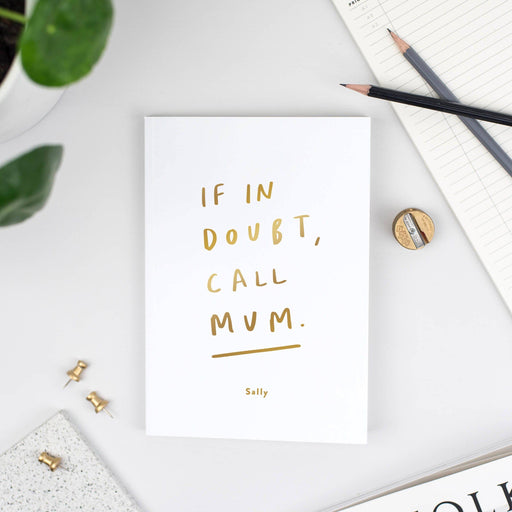 Call Mum Personalised Foil Notebook