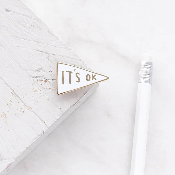 it's ok enamel pin