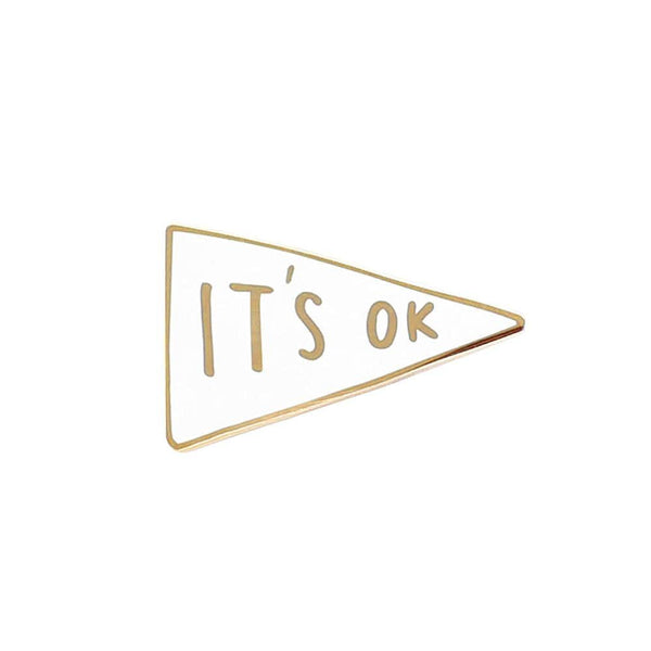 it's ok motivational enamel pin