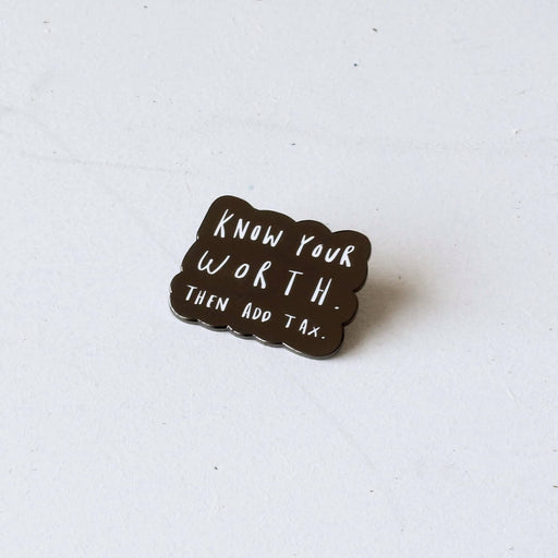 Know Your Worth Enamel Pin
