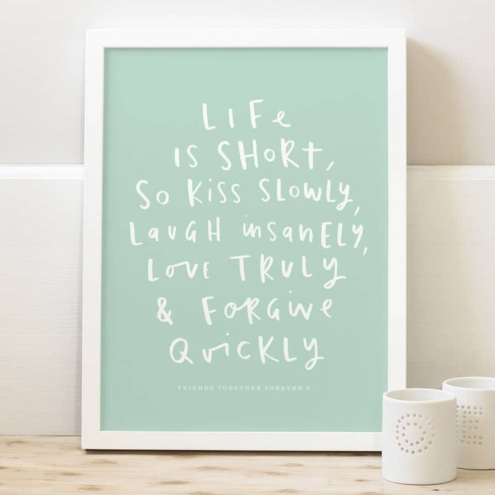 life is short typography quote print