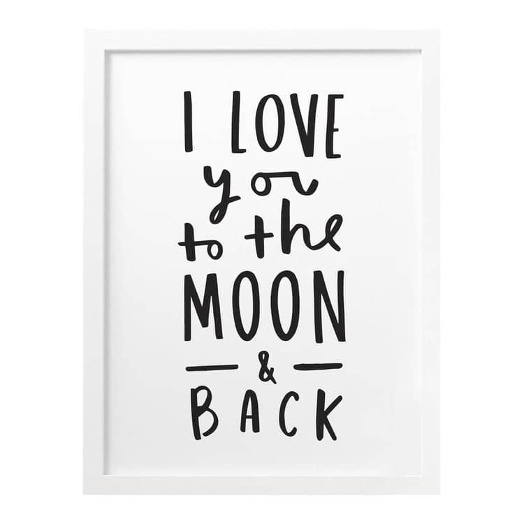 Quote I Love You To The Moon And Back Love You To The Moon And Back Print  Old English Company  Hand