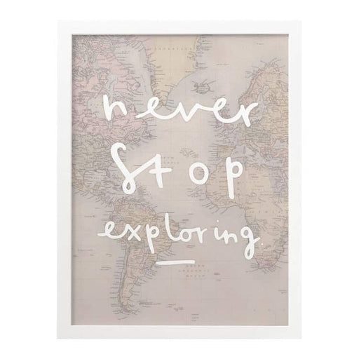 Never Stop Exploring Map Print ...
