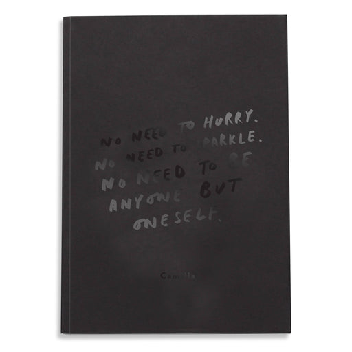 No Need To Hurry Personalised BLACK Notebook