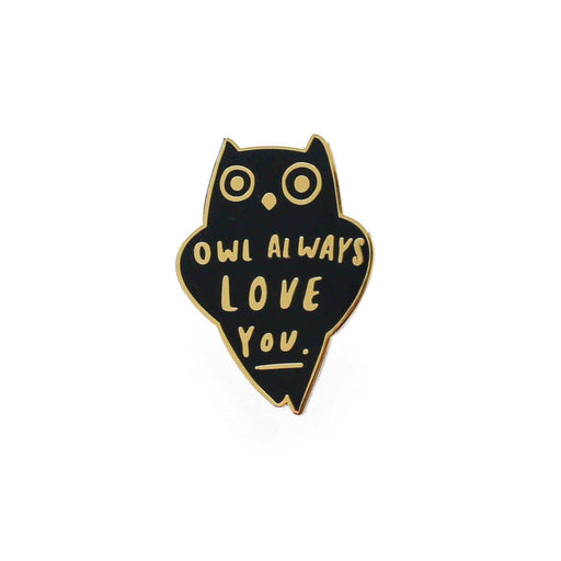 Owl Always Love You Enamel Pin