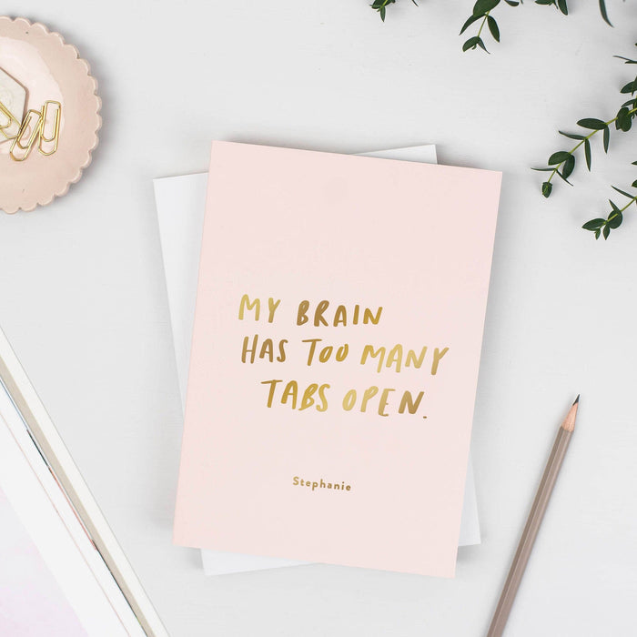 Too Many Tabs Open Personalised Foil Notebook