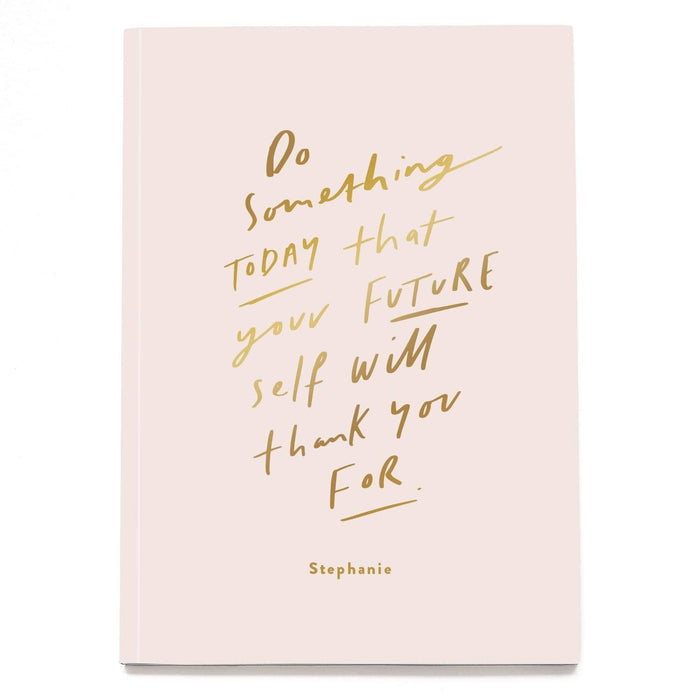 Pink Do Something Today Personalised Notebook