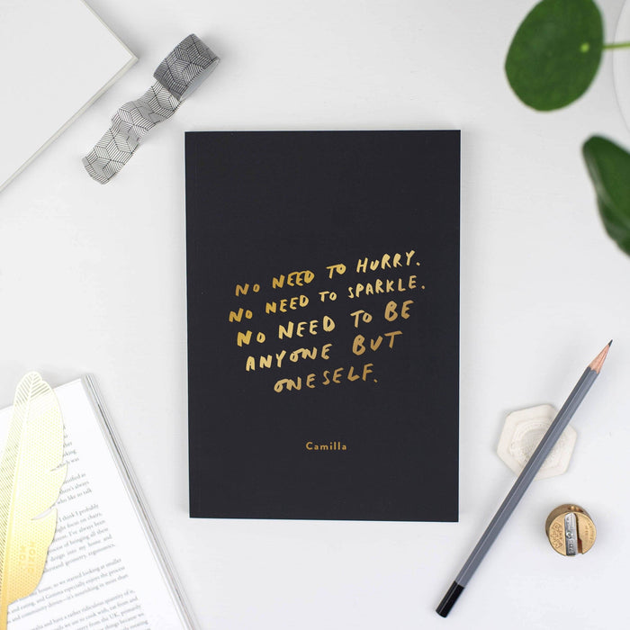 No Need To Hurry Personalised Foil Notebook