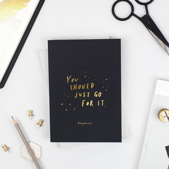 Just Go For It Personalised Foil Notebook