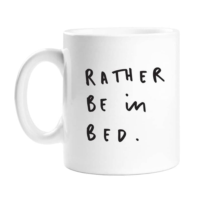 rather be in bed mug