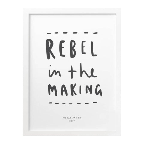 Rebel In The Making Nursery Print