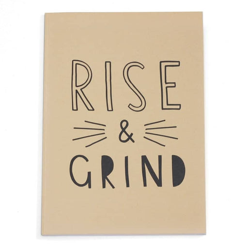 rise and grind a4 notebook