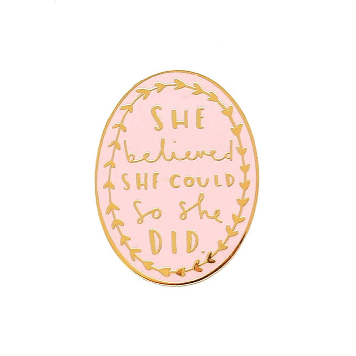 She Believed She Could Pink Enamel Pin