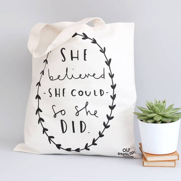 She Believed Tote Bag