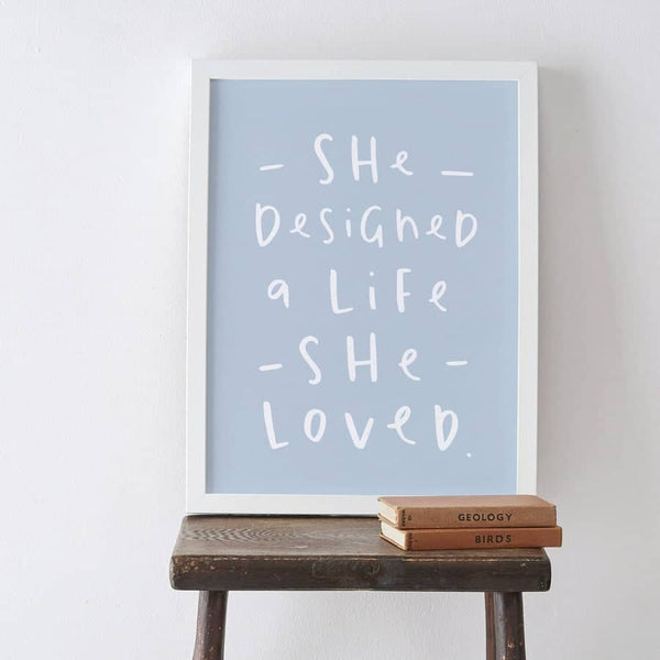 she designed a life she loved typography print