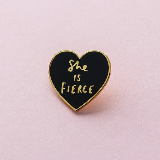 She is Fierce Heart Quote Pin